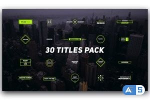 Videohive – 30 Titles Pack – 21955729
