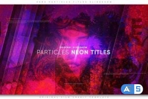 Videohive Neon Particles Titles Slideshow 23201498