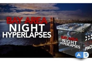 CinePacks – Bay Area Night Hyperlapses