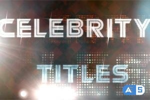 Videohive Celebrity Titles 121283