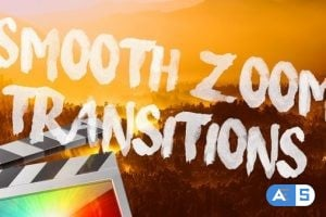 Smooth Zoom 2.0 Transitions for Final Cut Pro X