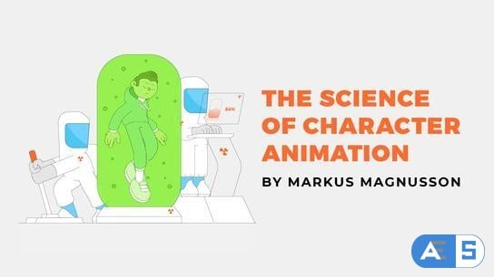 Science of Character Animation – Motion Design School