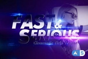 Videohive Fast and Serious Cinematic Title Trailer 25982072