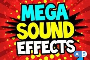 Mega Sound Effects Vol. 1 (Must Have Powerful Sound Fx For Djs, Video, Fun)