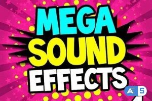 Mega Sound Effects Vol. 4 (Must Have Powerful Sound Fx For Djs, Video, Fun)