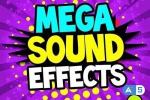 Mega Sound Effects Vol. 2 (Must Have Powerful Sound Fx For Djs, Video, Fun)