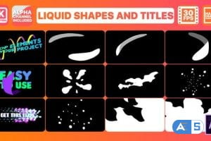 Videohive Liquid Shapes And Titles   After Effects 26918120