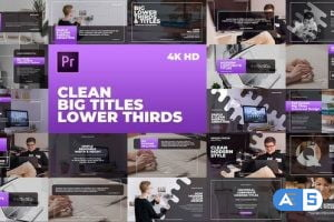 Videohive Clean Big Titles Lower Thirds – Mogrt 23792674