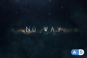 Videohive No Way | Trailer Titles 20756645