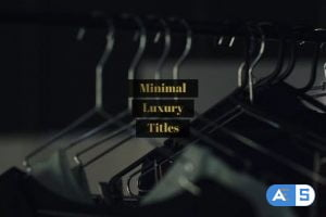 Videohive Minimal Luxury Titles 25310824