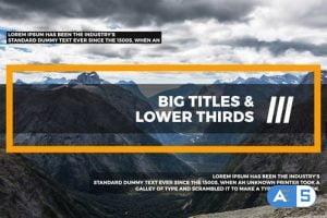 Videohive Big Titles & Lower Thirds III 22107887