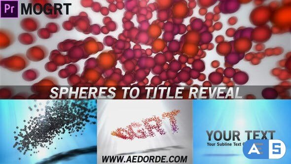 Videohive Spheres To Title Reveal (Mogrt) 27683172