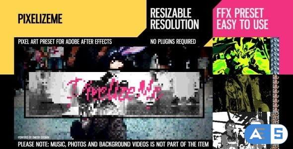 Videohive PixelizeMe 24458792