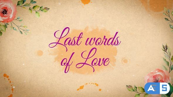 Videohive Last Words of Love – Beautiful Title Sequence 31834678