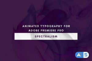 Videohive – Spectralism – Animated Titles for Premiere Pro – 22561349
