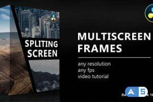 Videohive Multiscreen Frames for DaVinci Resolve 33139265
