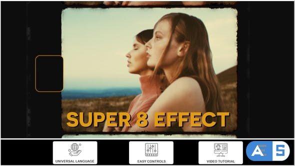 Videohive Super 8 Effect 33937042