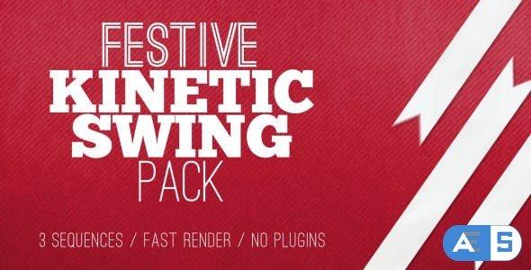 Videohive Festive Kinetic Swing Pack 9606579