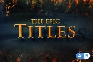 Videohive The Epic Titles 14674022